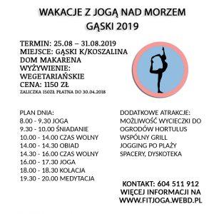 WAKACJE Z JOGĄ NAD MORZEM GĄSKI 25.08 – 31.08.2019